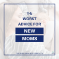 Whether you're a new or seasoned mom, you've probably heard a lot of parenting advice. Some of the tips for new moms can be helpful, but a lot are not, and there's one piece of advice that's the worst. This cliche offers no encouragement and can create mom guilt, especially if you're already feeling new mom anxiety. This is the worst advice for new moms #newmom #momtips #firstpregnancy #encouragementformoms #newmomadvice #motherhood #rawmotherhood
