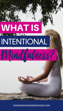 What is intentional mindfulness, and how do you practice it? A great tool for self-care and mental health, mindfulness is all about being in the moment and engaging your senses to connect with the world around you. It can also help you with stress, anxiety, and focus. Check out this post to learn what it is, how to practice it, and how it can help you be a better mom. #mentalhealth #intentionalmindfulness