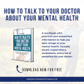 How to Talk to Your Doctor About Your Mental Health: This free, printable ebook walks you through determining if it's time to get help, how to get help, what your treatment options are, etc. This free mental health resource has worksheets with information your doctor needs, a list of questions to ask your doctor, a mental health quiz, how to pay for healthcare, and treatment options. Take charge of your mental health today. #breakthestigma #mentalhealth #depression #talktoyourdoctor #howto #help