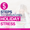 Managing holiday stress is critical, especially for busy moms. Here are some practical tips for how to manage stress and deal with holiday anxiety. Following these 5 steps will help you eliminate or at least reduce holiday stress. You'll learn about triggers: what they are, how to identify them, and how to cope with them in a healthy way. This post also explains decision fatigue and how to reduce it, as well as providing tips for simplifying the holidays and time management.